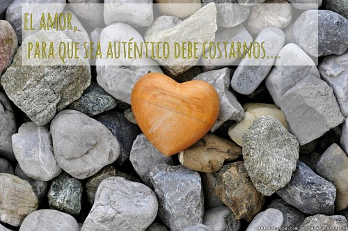 El amor para que sea auténtico debe costarnos